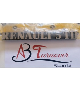 RENAULT 5 TD LOGO SIGLA ORIGINALE RENAULT EMBLEMA FREGIO STEMMA SCRITTA TARGHETTA